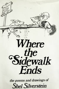 image of Where the sidewalk ends: The poems_drawings of Shel Silverstein