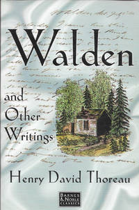 Walden or Life in the Woods and Other Writings