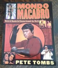 image of Mondo Macabro   Weird & Wonderful Cinema Around the World