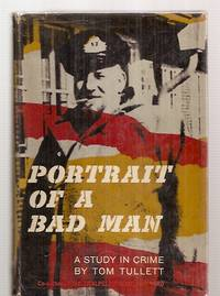image of PORTRAIT OF A BAD MAN [A STUDY IN CRIME]