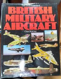 Encyclopedia Of British Military Aircraft
