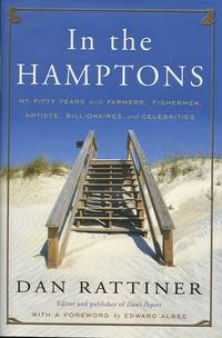 In the Hamptons. My Fifty Years with Farmers, Fishermen, Artists, Billionaires, and Celebrities.