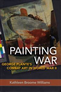 image of Painting War: George Plante's Combat Art in World  War II