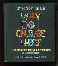 image of Classic Poetry for Dogs: Why Do I Chase Thee