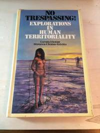 image of No Trespassing! Explorations in Human Territoriality