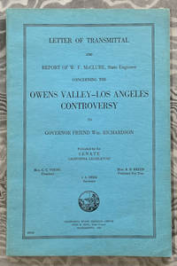 Letter of Transmittal and Report of W. G. McClure, State Engineer concerning the Owens Valley -...