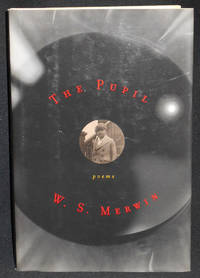 image of The Pupil: Poems by W. S. Merwin