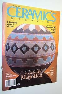 Ceramics Magazine, March 1992 - Magnificent Majolica