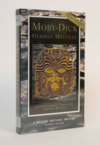 Moby-Dick [A Norton Critical Edition] by Melville, Herman; Parker Hershel and Hayford Harrison [Editors] - 1999