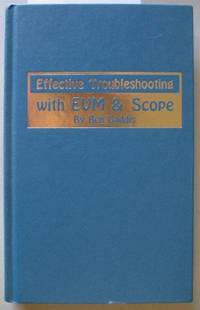 EFFECTIVE TROUBLESHOOTING WITH EVM & SCOPE