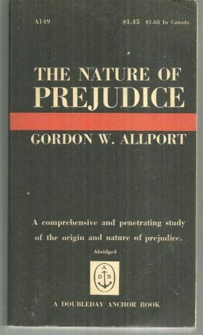 NATURE OF PREJUDICE, Allport, Gordon