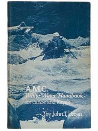 A.M.C. White Water Handbook for Canoe and Kayak [Whitewater]