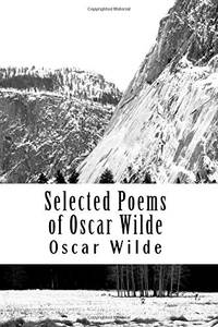 Selected Poems of Oscar Wilde by  Oscar Wilde - Paperback - from World of Books Ltd and Biblio.com