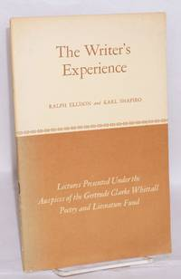 The writer's experience: lectures presented under the auspices of the Gertrude Clarke Whittall Poetry and Literature Fund; Hidden name and complex fate by Ellison & American poet? by Shapiro