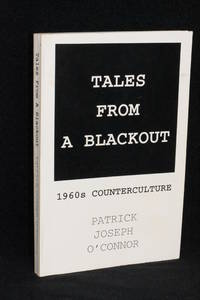 Tales From A Blackout; 1960s Counterculture