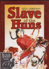 Slave of the Huns