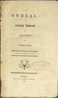 The ordeal: a critical journal of politicks and literature