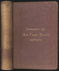 Narrative of My Captivity Among the Sioux Indians. (2nd Canadian edition)