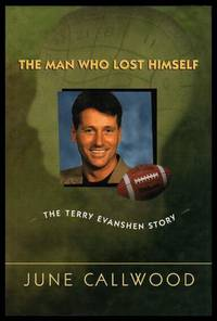 image of THE MAN WHO LOST HIMSELF - The Terry Evanshen Story