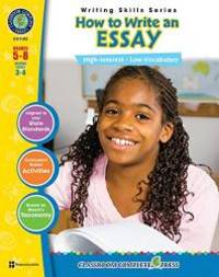 How to Write an Essay: High-interest - Low-vocabulary (Writing Skills Grades 5 - 8 Reading Levels...