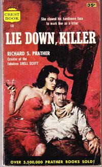 Lie Down, Killer