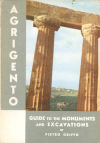 image of Agrigento - Up-To-Date Guide for the Visitor to the Monuments of Agrigento