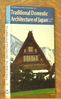 TRADITIONAL DOMESTIC ARCHITECTURE OF JAPAN