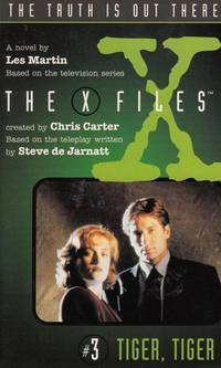 Tiger, Tiger (No 3 in The X Files series) (The X Files book 3)