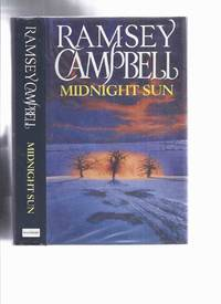 image of Midnight Sun -by Ramsey Campbell ---a Signed Copy