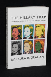 The Hillary Trap; Looking for Power in All the Wrong Places