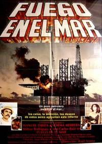Fuego en el mar. Con Manuel Ojeda, Norma Herrera, José Carlos Ruiz, Milton Rodríguez. (Cartel de la película)