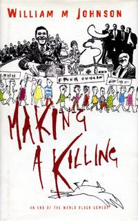 Making a Killing: An End of the World Black Comedy