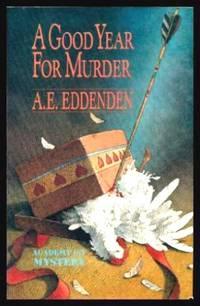A GOOD YEAR FOR MURDER - An Inspector Albert V. Tretheway Mystery