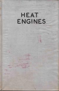 Heat Engines (A First Text-book)