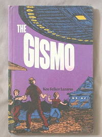 The Gismo by Lazarus, Keo Felker - 1970
