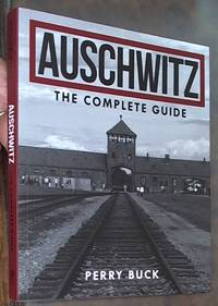 image of Auschwitz: The Complete Guide