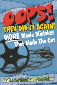 image of Opps! They Did it Again More Movie Mistakes That Made the Cut Citadel Press
