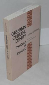 Caribbean cultural identity; the case of Jamaica, an essay in cultural dynamics