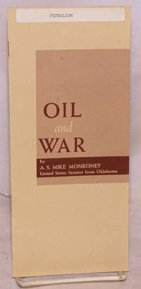 image of Oil and war, address before 41st annual meeting of the American Petroleum Institute, Chicago, Illinois, November 13, 1961