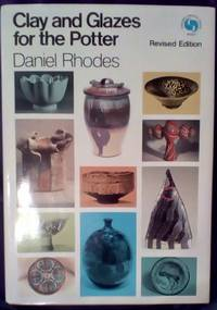 image of Clay and Glazes for the Potter Revised Edition