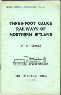 Three-foot Gauge Railways of Northern Ireland
