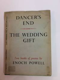 DANCER'S END & THE WEDDING GIFT. TWO BOOKS OF POEMS
