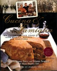 image of Cucina & Famiglia: Two Italian Families Share Their Stories, Recipes, And Traditions