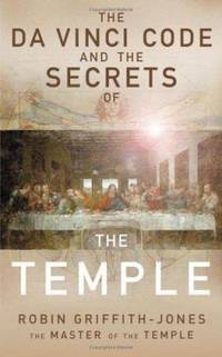 The Da Vinci Code and the Secrets of the Temple