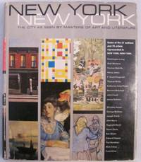 New York New York: The City as Seen By Masters of Art and Literature by  L. Rust [ Editors ]  John and Hills - Hardcover - Edition Unstated - 1965 - from Dennis Holzman Antiques and Biblio.co.uk