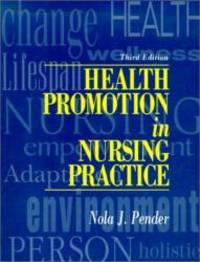 Health Promotion in Nursing Practice by Nola J. Pender - Paperback - 1996-01-06 - from Books Express and Biblio.com