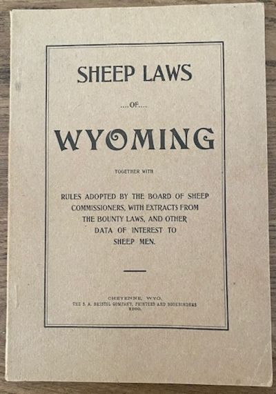 UNRECORDED 1900 WYOMING SHEEP LAWS
