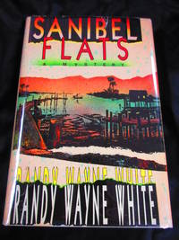 Sanibel Flats by White, Randy Wayne - 1990