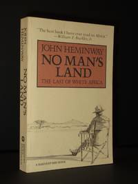 No Man's Land: The Last of White Africa [SIGNED]