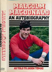 Malcolm MacDonald. An Autobiography. Signed copy